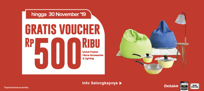 Gratis Voucher Rp 500 Ribu Accessories & Lighting