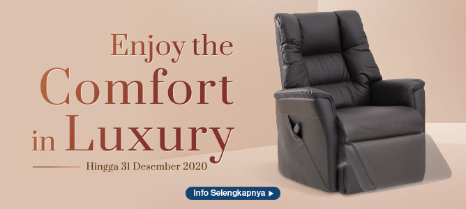 Enjoy the Comfort in Luxury