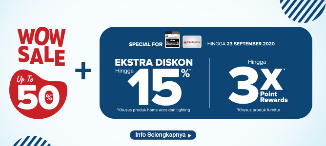 WOW SALE UP TO 50% Ditambah Extra Diskon dan 3x Point Rewards